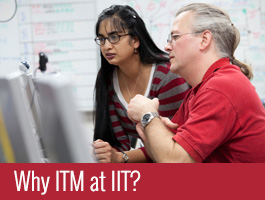 Why ITM at IIT?