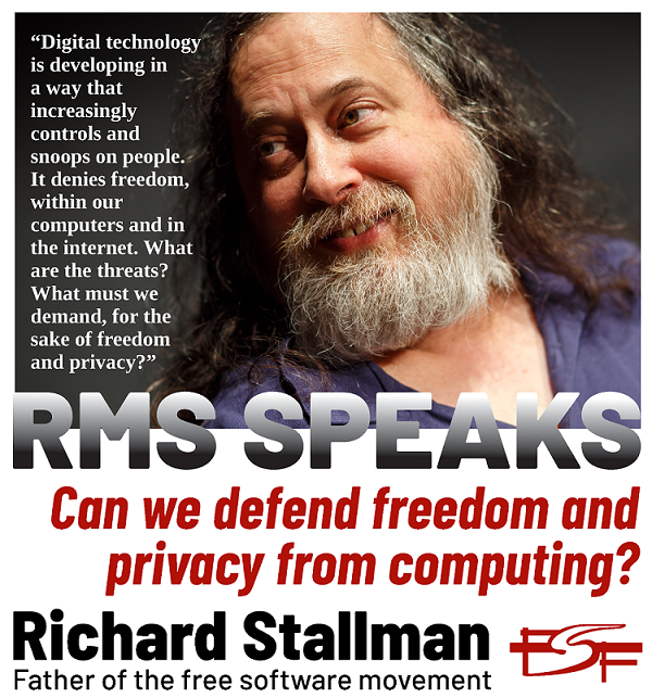 RMS SPEAKS: Can we defend freedom and privacy from computing?